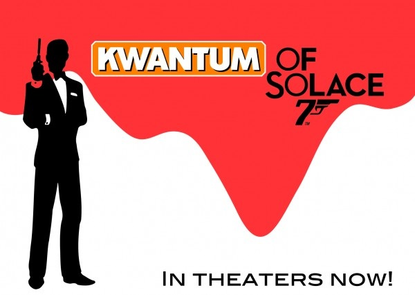 Kwantum of Solace.