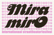 Mira mirO: internationaal straattheaterfestival in Gent.
